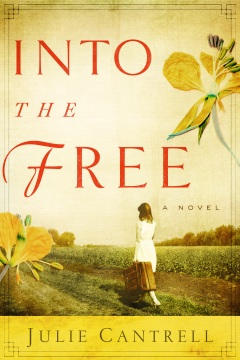 Book Review of Into the Free by Julie Cantrell, cherilynclough.com