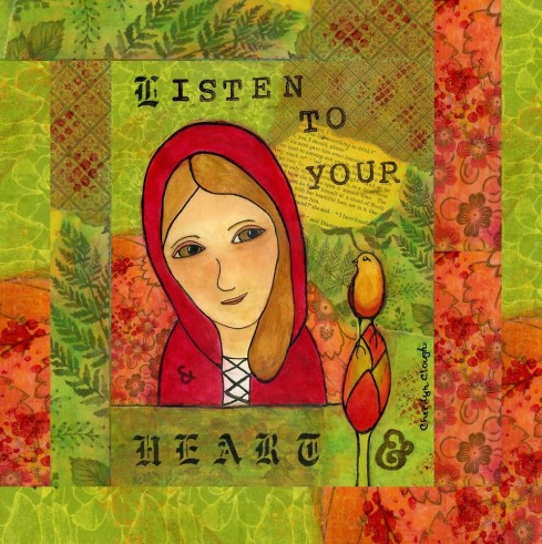 Listen to Your Heart, cherilynclough.com, http://www.redbubble.com/people/littlered7/works/16382753-listen-to-your-heart?c=317903-little-red-wisdom