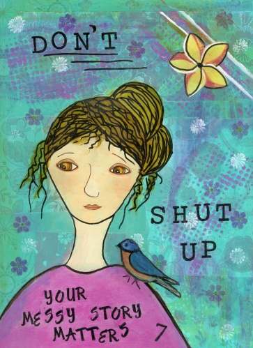 Dont-Shut-Up-Print,CherilynClough.com,http://www.redbubble.com/people/littlered7/works/13999494-dont-shut-up?c=540504-survivor-girls