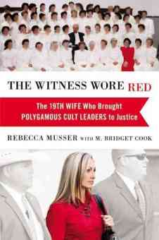 Book Review of the Witness Wore Red by Rebecca Musser, cherilynclough.com
