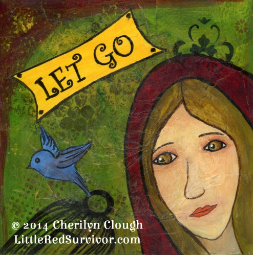 Little Red Riding Hood Let Go, CherilynClough.com, LittleRedSurvivor.com