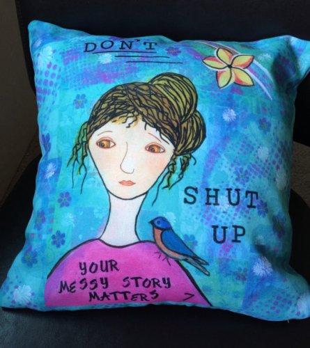 Don't Shut Up Pillow, CherilynClough.com,http://www.redbubble.com/people/littlered7/works/13999494-dont-shut-up?asc=u&c=540504-survivor-girls