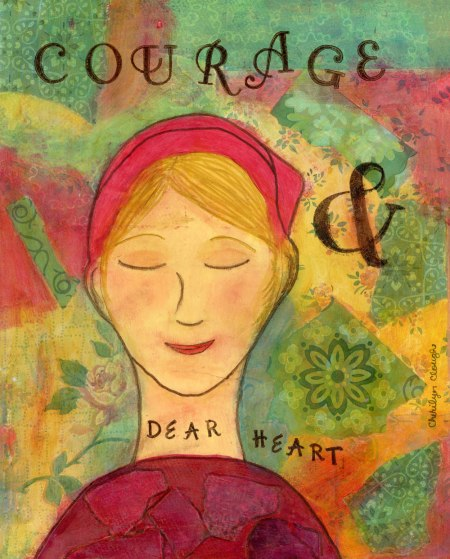 Courage, cherilynclough.com, www.etsy.com/shop/LittleRedSurvivorArt