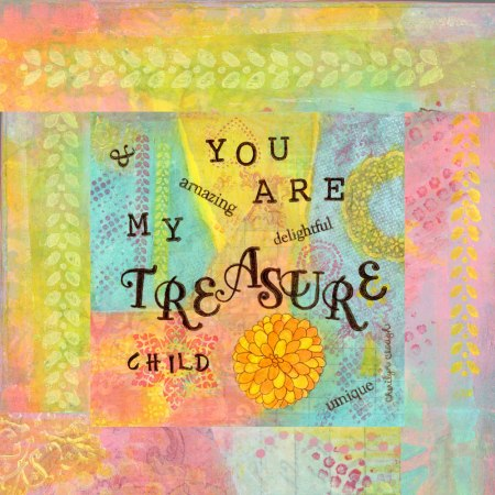 You Are My Treasure Child, cherilynclough.com, https://www.redbubble.com/people/littlered7/works/21360997-you-are-my-treasure?asc=u&c=317908-affirmations-from-abba